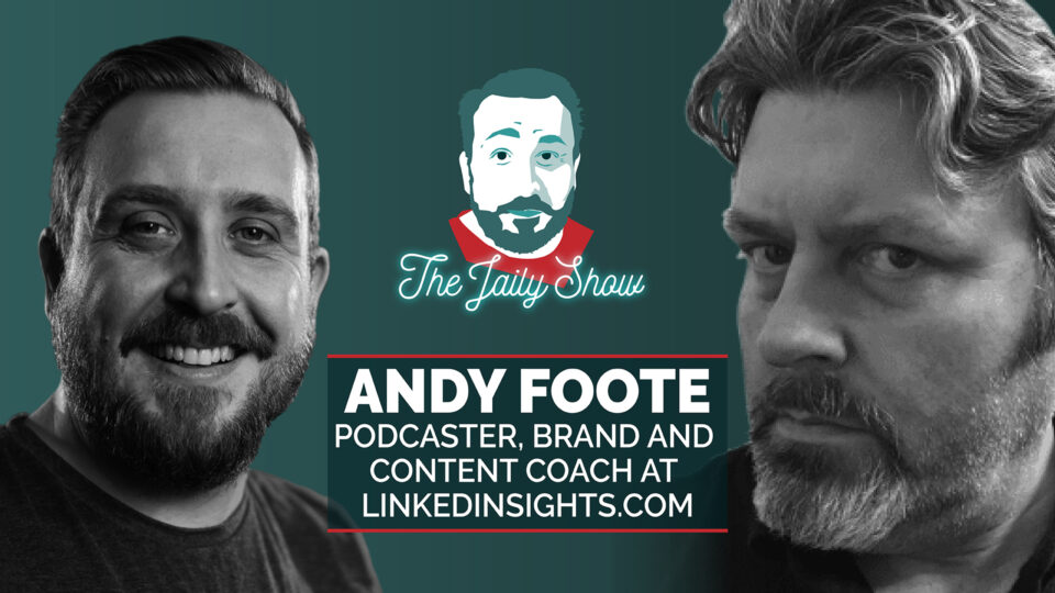 The Jaily Show with Andy Foote
